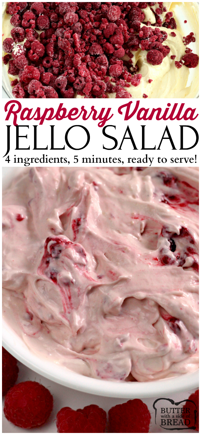 Raspberry Vanilla Jello Salad - is one of the easiest (and yummiest!) recipes you will ever make. Only 4 ingredients, and within a few minutes it is ready to serve! This is perfect as a side dish or even a dessert! #jello #salad #raspberry #raspberries #fruit #easyrecipe #recipe from Butter With A Side of Bread