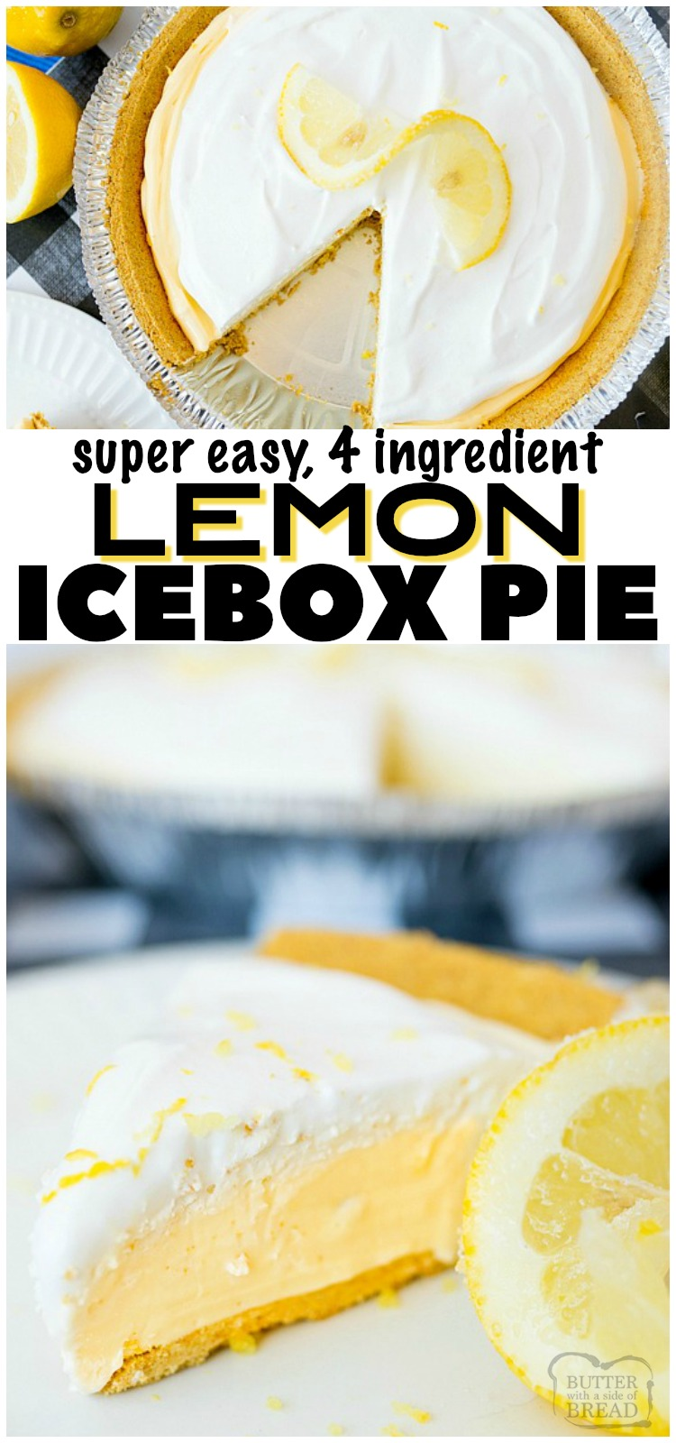 Lemon Icebox Pie is a quick an easy frozen lemon dessert. This pie has a classic tart lemonade flavor & is made from only FOUR simple ingredients! Simple to make and everyone loves this sweet, creamy lemon pie. #pie #lemon #icebox #dessert #easy #recipe #summer #spring #food from BUTTER WITH A SIDE OF BREAD