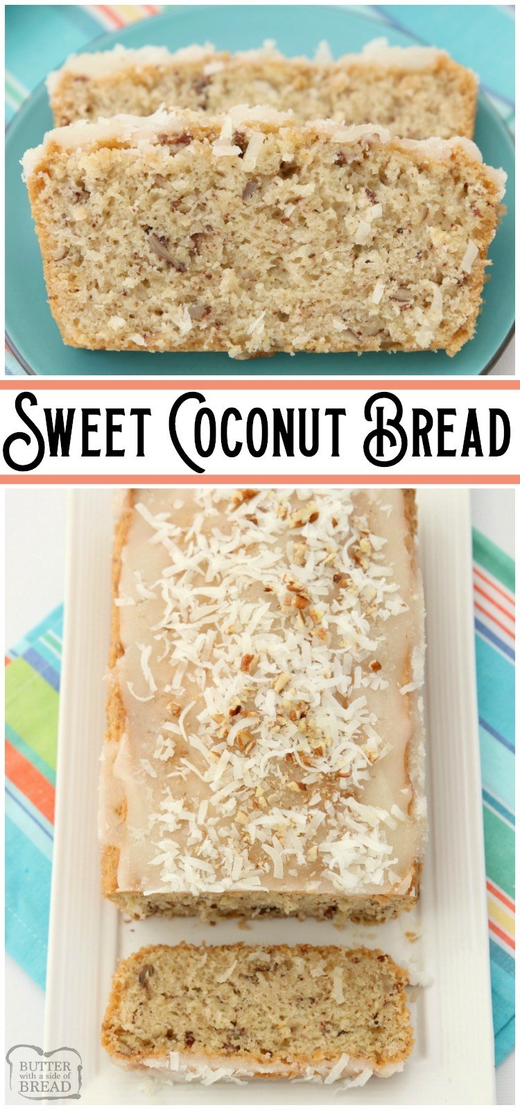 Sweet Coconut Bread is a moist sweet bread made with milk, flour, coconut and pecans. Topped with a sweet coconut glaze, flake coconut and more pecans, you won't be able to resist a slice! #coconut #bread #sweetbread #sweet #quickbread #baking #recipe from BUTTER WITH A SIDE OF BREAD