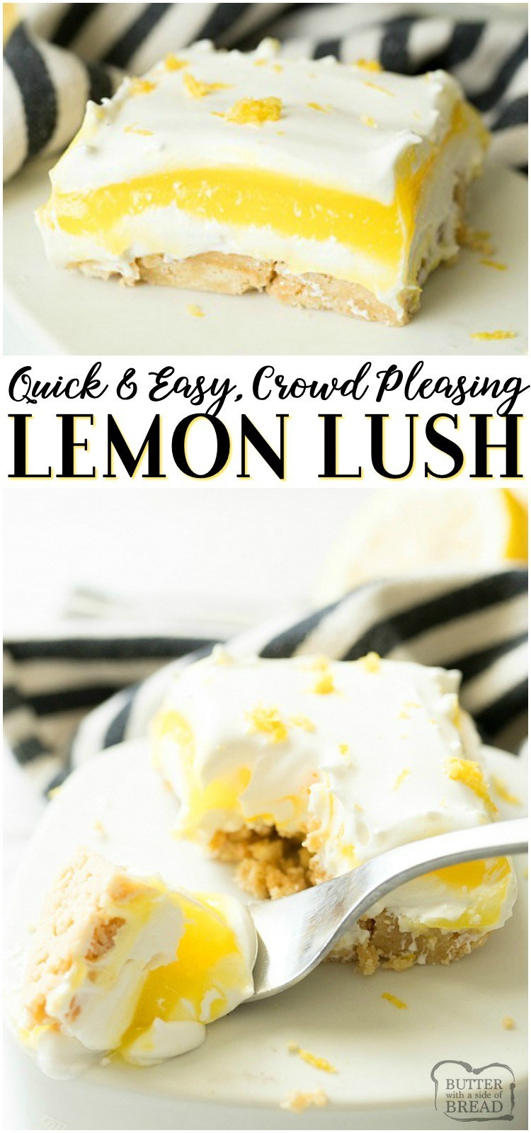 Lemon Lush is an easy no bake lemon dessert that comes together fast and serves a crowd. Throw this lemon lush dessert together quickly for a potluck or bbq... all of your guests will love it! #lemon #pudding #dessert #nobake #summer #recipe from BUTTER WITH A SIDE OF BREAD