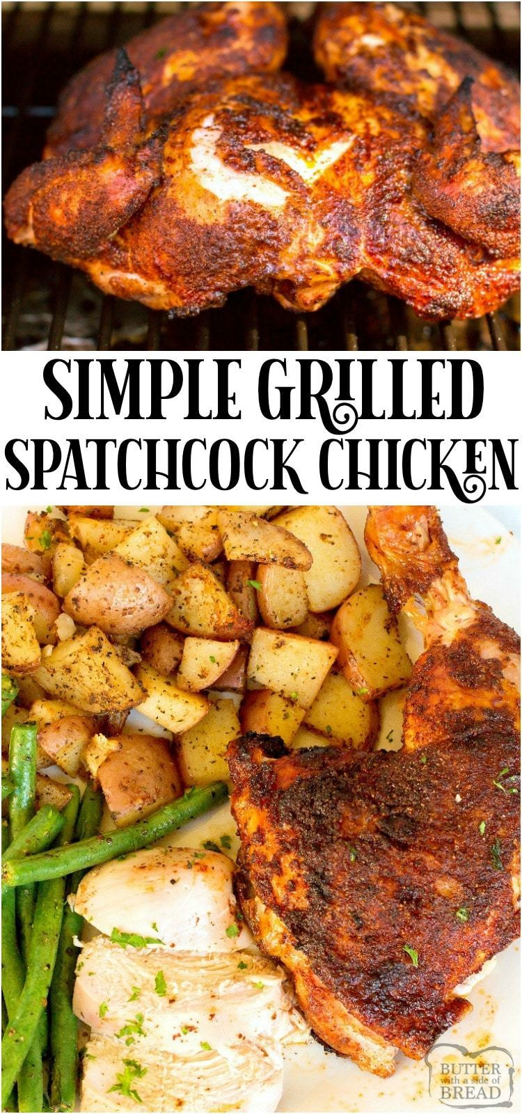 Grilled Spatchcock Chicken Recipe for tender, flavorful chicken that cooks evenly! Shows how to spatchcock a chicken & why it delivers moist chicken with incredible flavor. #spatchcock #chicken #grilling #grilledchicken #bbq #chicken #recipe #dinner from BUTTER WITH A SIDE OF BREAD