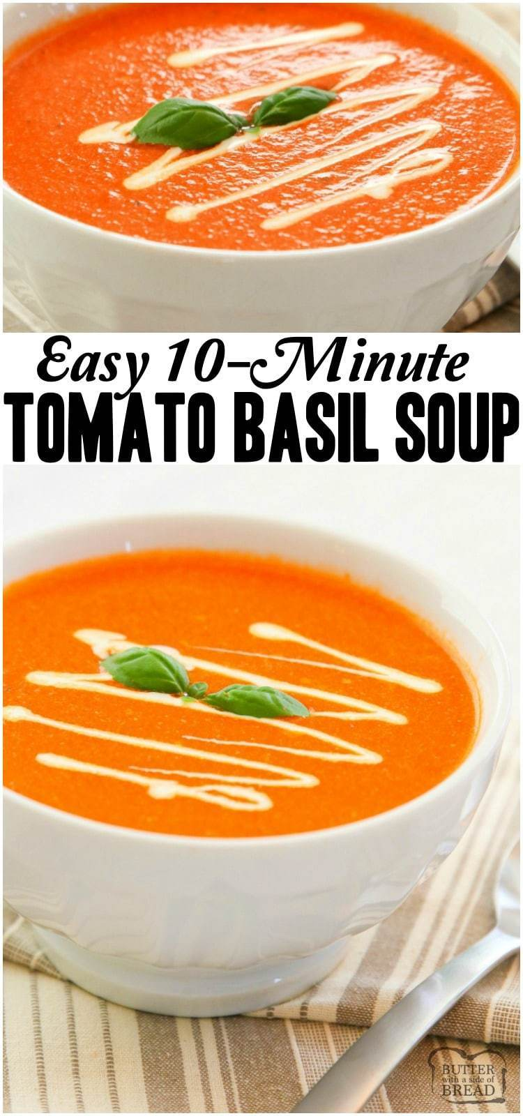 Easy 10-Minute Tomato Basil Soup recipe made with San Marzano style tomatoes, broth, fresh basil & butter. Smooth & tangy tomato soup that comes together fast. Perfect for a quick weeknight meal or lunch. #tomato #soup #basil #easysoup #tomatosoup #recipe #easyrecipe #lunch #meatless from BUTTER WITH A SIDE OF BREAD