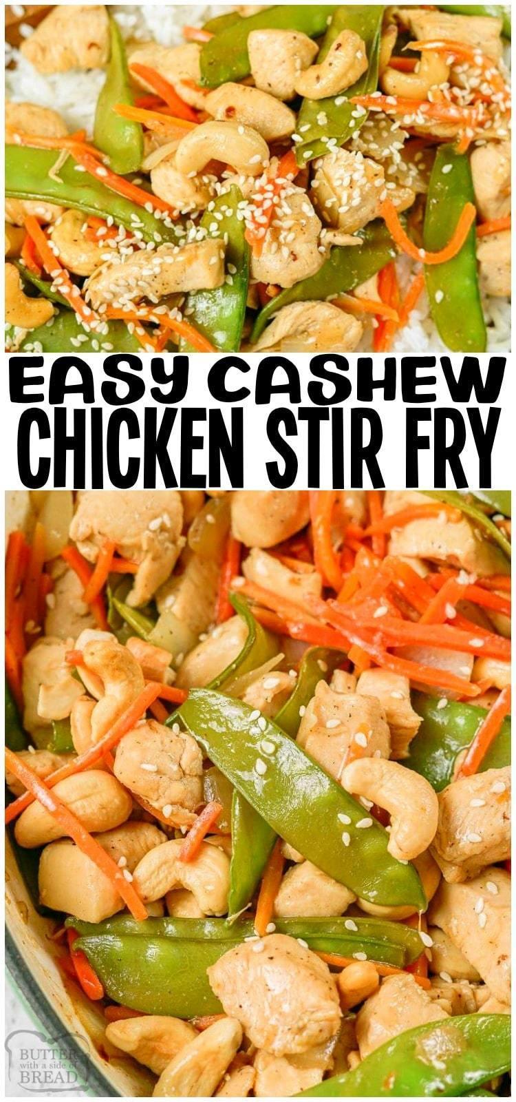 Cashew Chicken Stir Fry is a simple 30 minute meal made with tender chicken & veggies in a flavorful Asian sauce! Stay home, save your money and make up this easy homemade Cashew Chicken Recipe! #chicken #stirfry #chickendinner #Asianrecipe #cashewchicken #dinner #easydinner #recipe from BUTTER WITH A SIDE OF BREAD