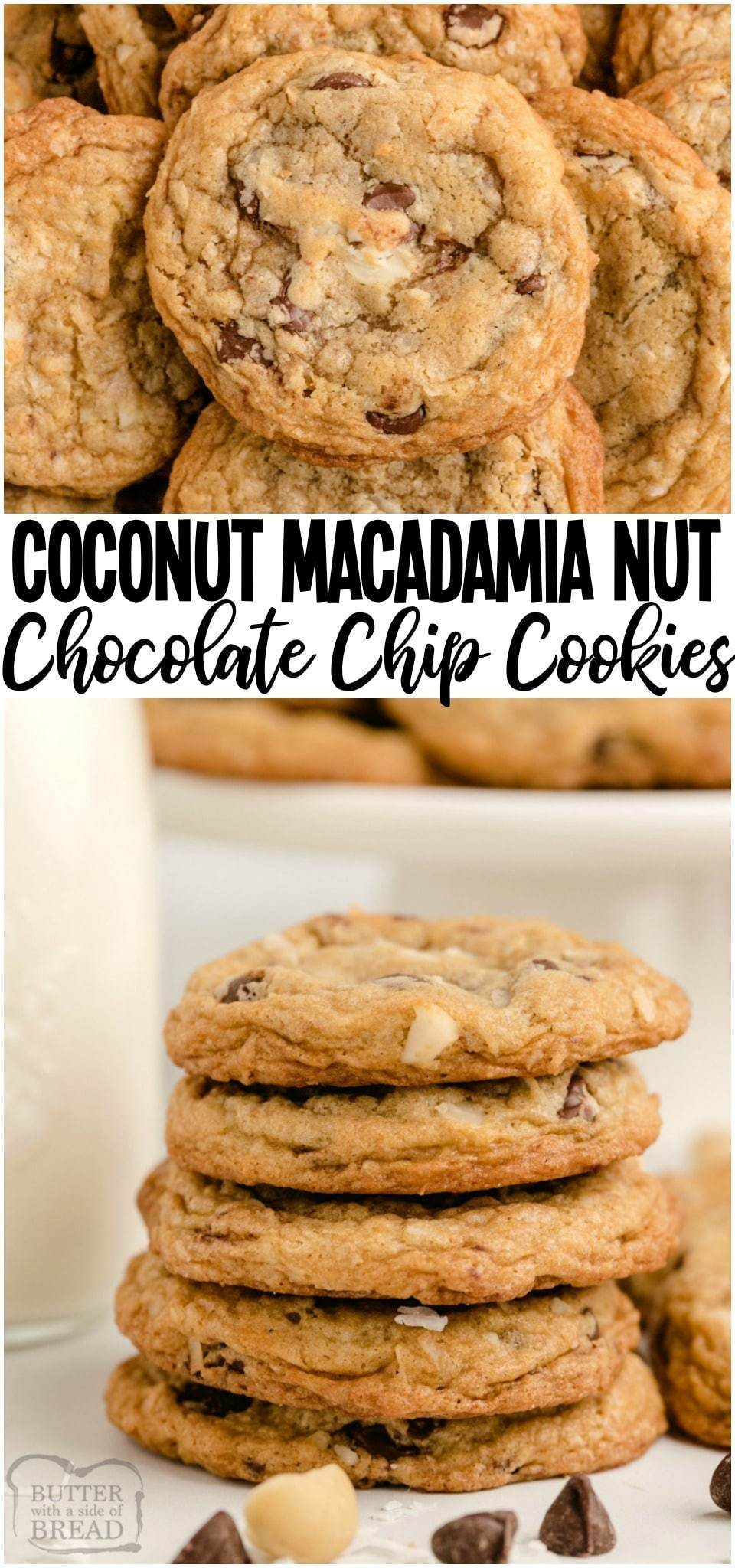 Coconut Macadamia Nut Cookies loaded with sweet coconut, chocolate chips & chopped macadamia nuts! Over the top chocolate chip cookie recipe with fantastic flavor, buttery crisp edges and a soft & chewy center.