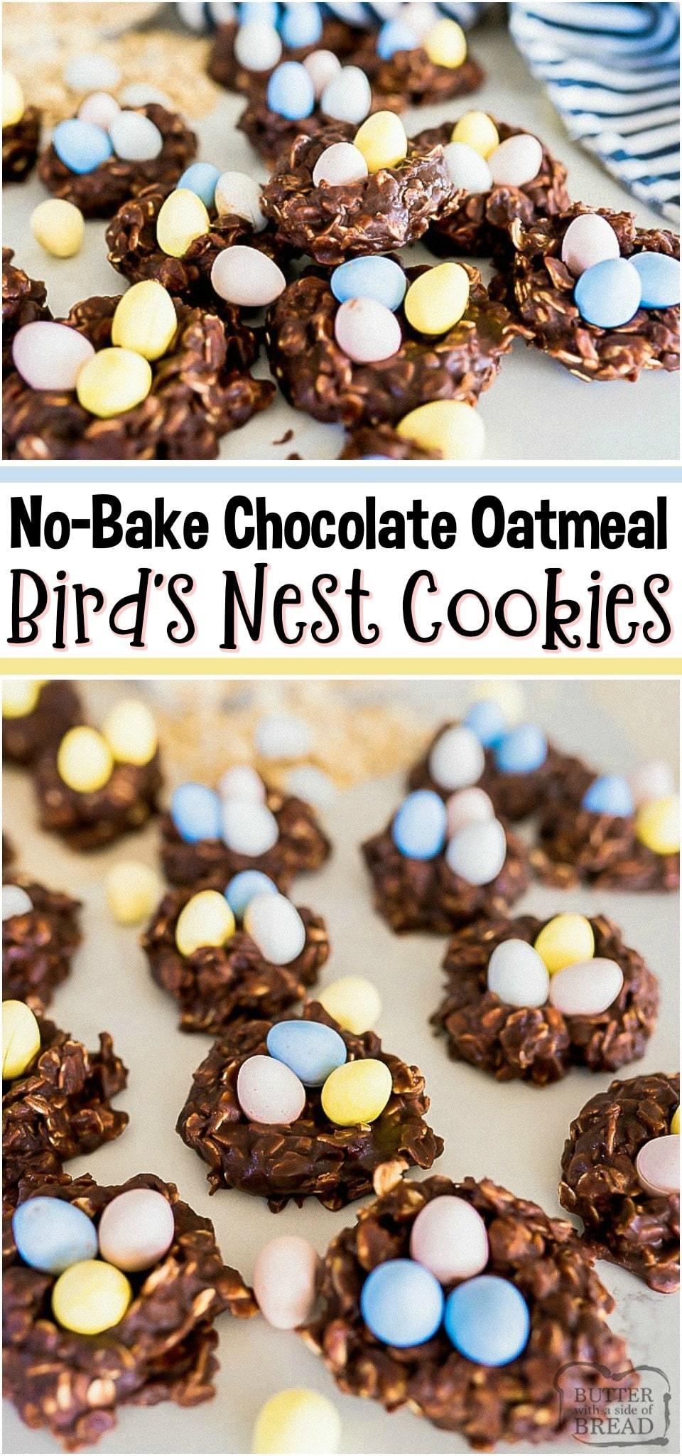 Easter Nest cookies are the perfect easy and festive dessert to make with your family! The soft chocolate no-bake oatmeal cookie is the perfect nest for your chocolate egg candies! #Easter #NoBake #cookies #BirdsNest #chocolate #Dessert #easyrecipe from BUTTER WITH A SIDE OF BREAD