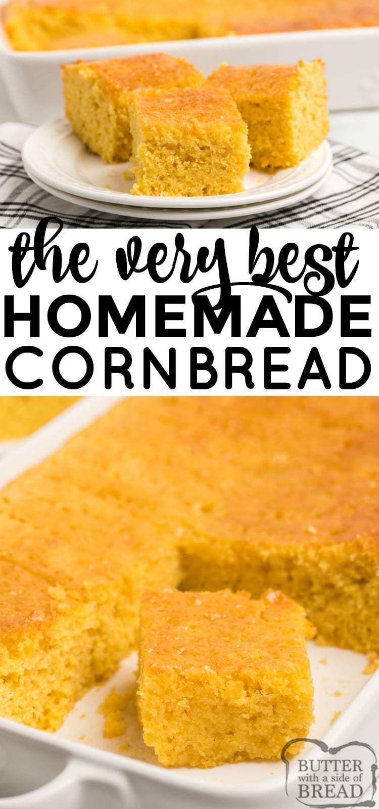 Homemade Cornbread recipe that is moist, slightly sweet and topped with a delicious honey butter. This easy cornbread recipe is made from scratch in one bowl with basic ingredients and it turns out perfectly every time. PLUS, we've got a little trick for making sure every single bite is full of honey of butter!